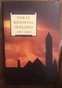 Early Medieval Ireland: 400-1200 (Longman History of Ireland)