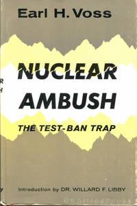 Nuclear Ambush: The Test-Ban Trap