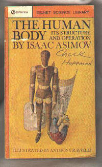 The Human Body:  Its Structure and Operation by  Isaac Asimov - Paperback - 1963 - from Bibliologue and Biblio.com