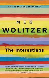 The Interestings : A Novel by Meg Wolitzer  - Paperback  - 2014  - from ThriftBooks (SKU: G1594632340I3N00)