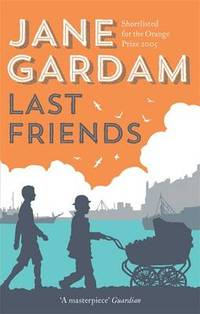 image of Last Friends: From the Orange Prize shortlisted author