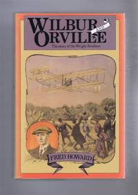 image of Wilbur and Orville, The Story of the Wright Brothers