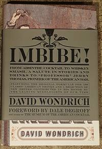 image of Imbibe! From Absinthe Cocktail to Whiskey Smash, a Salute in Stories and Drinks to