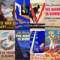 Eight original art works for different versions of a theater poster advertising Oscar Serlin's production of the Broadway debut of John Steinbeck's play The Moon is Down, New York, 1942. Together with one version of a printed poster