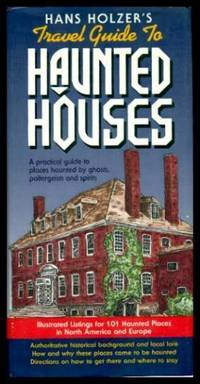 image of HANS HOLZER'S TRAVEL GUIDE TO HAUNTED HOUSES