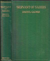 Servant of Sahibs. A book to be read aloud