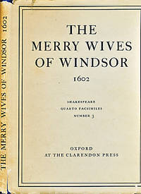 The Merry Wives of Windsor 1602. Shakespeare Quarto Facsimiles No 3