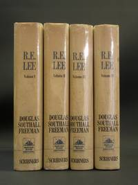 R.E. Lee: A Biography (Complete 4 Volume Set)