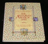 The Arthurian Book of Days by Caitlin and John Matthews - First Thus - 1997 - from Yare Books and Biblio.com