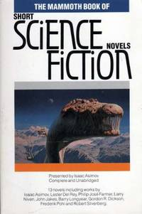 The Mammoth Book of Short Science Fiction Novels (Mammoth Books)