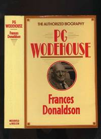 P G Wodehouse: a Biography by  Frances Donaldson - First Edition - 1982 - from Roger Lucas Booksellers (SKU: 27074)