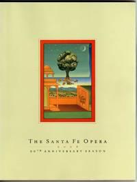 The Santa Fe Opera - 50th Anniversary Season - 2006 [SOUVENIR SEASON PROGRAM BOOK]
