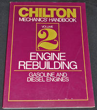 image of Chilton Mechanics' Handbook: Volume 2 Engine Rebuilding -- Gasoline and Diesel Engines