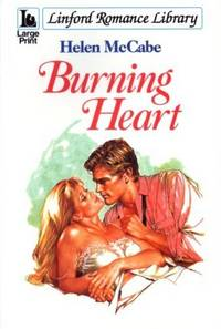 Burning Heart by  Helen McCabe - Paperback - Large Print Edition - 1997 - from The Old Bookshelf and Biblio.com