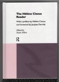 The Hélène Cixous Reader