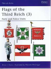 Flags of the Third Reich (3): Party & Police Units (Men-at-Arms)