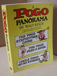 A Pogo Panorama: 3 Pogo Classics of Parody, Prose, and Poetry Complete and Unabridged