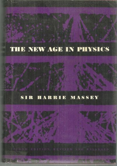 NEW AGE IN PHYSICS, Massey, Sir Harrie