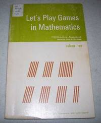 Let's Play Games in Mathematics Volume Two: 113 Objective Associated Games and Activities