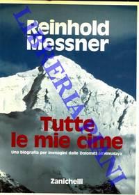35 Una biografia per immagini dalle Dolomiti all\'Himalaya.