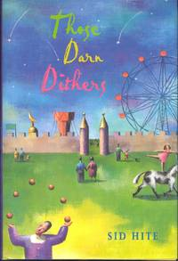 Those Darn Dithers: Return to Willow County