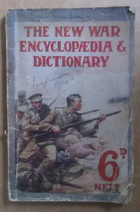 THE NEW WAR ENCYCLOPAEDIA & DICTIONARY The who-what-why-where and when of the War by Anon - Paperback - 1914 - from Winghale Books (SKU: 090424)