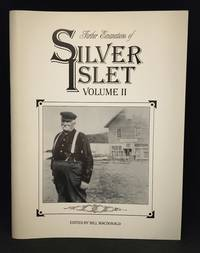 Further Emanations of Silver Islet. Volume II