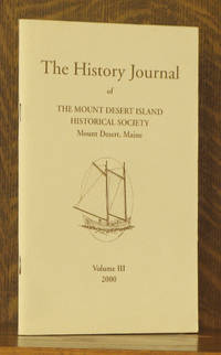 THE HISTORY JOURNAL OF THE MOUNT DESERT ISLAND HISTORICAL SOCIETY - VOL III