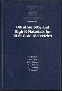 Ultrathin SiO2 and High-K Materials for ULSI Gate Dielectrics.  Symposium held April 5-8, 1999,...