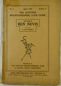 The Scottish Mountaineering Club Guide Section E Ben Nevis Vol 1. April 1920