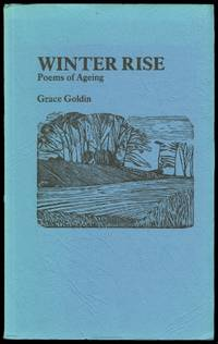 WINTER RISE: POEMS OF AGEING.