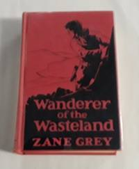 image of Wanderer of the Wasteland (First Edition) 1923