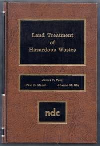 Land Treatment of Hazardous Wastes