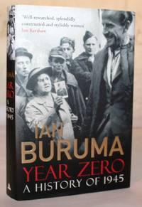 Year Zero.   A History of 1945