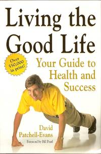 Living the Good Life  Your Guide to Health and Success