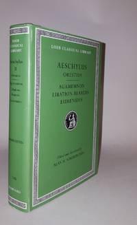 AESCHYLUS II The Oresteia Agamemnon Libation-Bearers Eumenides
