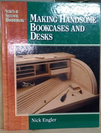Making Handsome Bookcases and Desks