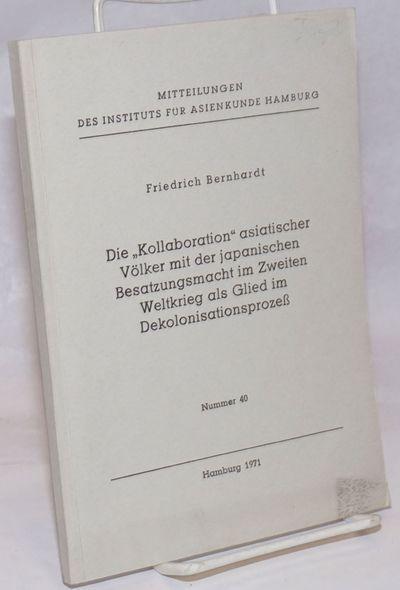 Hamburg, Germany: Instituts fur Asienkunde Hamburg, 1971. 103, p., wraps, 5.75 x 8.25 inches, wraps ...