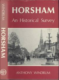 Horsham: An Historical Survey
