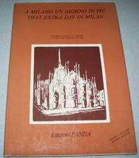 A Milano un Giorno in Piu/That Extra Day in Milan (Italian and English Edition) by N/A - Hardcover - 1977 - from Easy Chair Books (SKU: 161458)