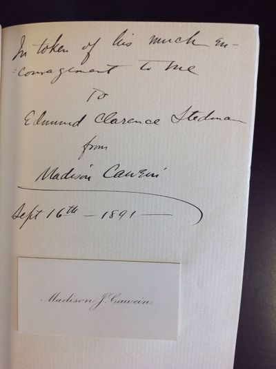 NY: Putnams, 1891. First edition. INSCRIBED BY THE AUTHOR TO FELLOW POET EDMUND CLARENCE STEDMAN. A ...
