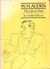 W.H. Auden : The Life of a Poet