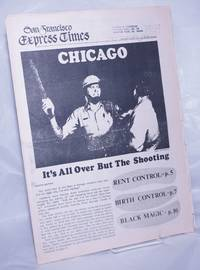 image of San Francisco Express Times, vol.1, #33, Sept. 4, 1968: Chicago: It's all over but the shooting
