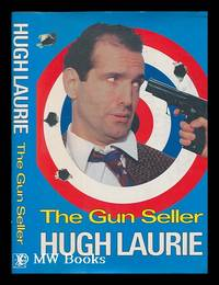 The gun seller / Hugh Laurie