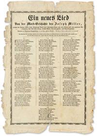 Ein Neues Lied Von der Mord-Geschichte des Joseph Miller, Welcher.. by Broadside; Murder-Suicide; Pennsylvania  - 1822  - from The Lawbook Exchange Ltd (SKU: 64207)