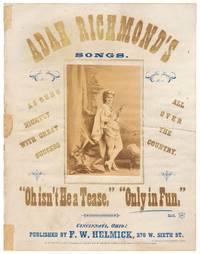 Adah Richmond's Songs. Only In Fun: Ladies' Serio-Comic Song