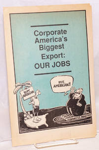 image of Corporate America's biggest export: our jobs