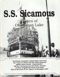 S. S. Sicamous : Queen of Okanagan Lake by  Doug Cox - Paperback - First Edition  - 1995 - from BOOX and Biblio.com