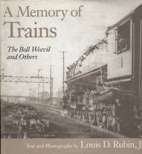 image of A Memory of Trains: The Boll Weevil and Others