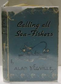 Calling All Sea-Fishers
